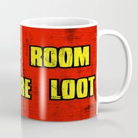 borderlands Mugs featuring ALWAYS ROOM FOR MORE LOOT by Resistance