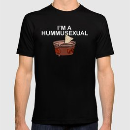 I'm A Hummusexual T-shirt