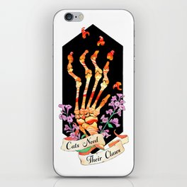 Cats Need Their Claws iPhone Skin