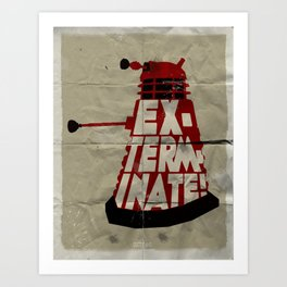 Doctor Who - Dalek EXTERMINATE! Art Print
