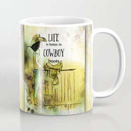 Life is better in Cowboy Boots Cowgirl Coffee Mug