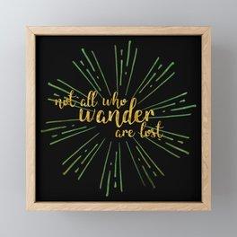 Not All Who Wander Framed Mini Art Print