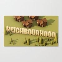 the neighbourhood Canvas Prints featuring NEIGHBOURHOOD by Nick Lemmens