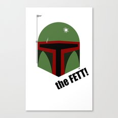 The FETT! Canvas Print