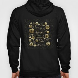 Too many roses and not enough time. Caraval Hoody