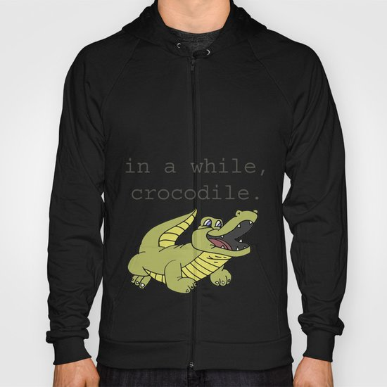 In A While Crocodile, Dark Hoody