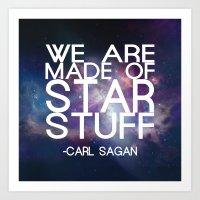 carl sagan Art Prints featuring Carl Sagan Quote - Star Stuff by Yellow Bird Designs