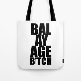 Balayage Bitch Tote Bag