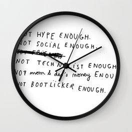 NOT ENOUGH Wall Clock