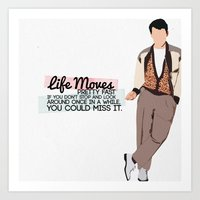 ferris bueller Art Prints featuring Ferris Bueller Graphic (with quote) by jes.e