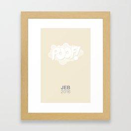 POOF! Framed Art Print