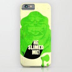 He Slimed Me! iPhone 6s Slim Case