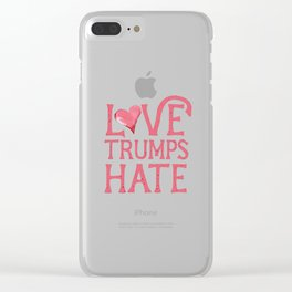 Love Trumps Hate (Lovely) Clear iPhone Case