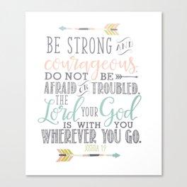 Joshua 1:9 Bible Verse Canvas Print