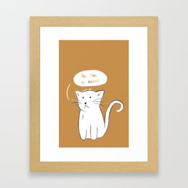 motivational cat 2 Framed Art Print