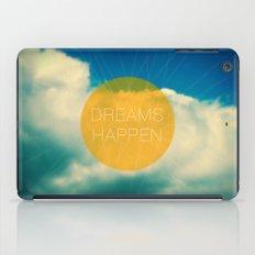 Dreams Happen iPad Case