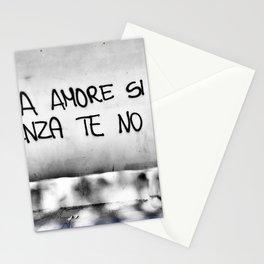 Senza amore si vive ma senza te no Stationery Cards