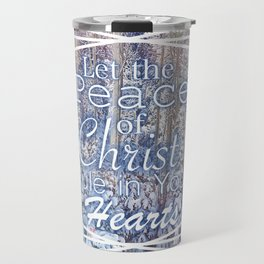 Colossians 3:15 Travel Mug