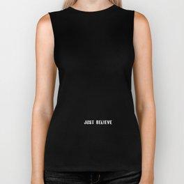 Just Believe - a random t-shirt with my boyfriend's face Biker Tank