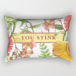 You Stink Rectangular Pillow