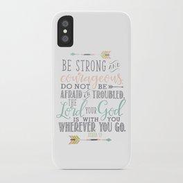 Joshua 1:9 Bible Verse iPhone Case