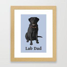 Lab Dad Black Labrador Retriever Framed Art Print
