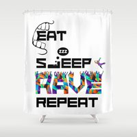rave Shower Curtains featuring Eat Sleep RAVE Repeat by Halucinated Design