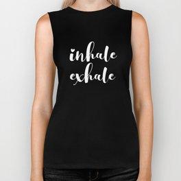 Inhale Exhale Gift Biker Tank