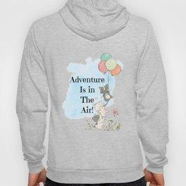 Adventure is in the air Hoody