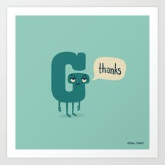 G Thanks Art Print