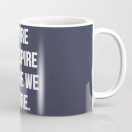 Aspire to inspire | Inspirational quote Coffee Mug