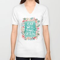 eat V-neck T-shirts featuring Eat Well, Travel Often Bouquet  by Cat Coquillette
