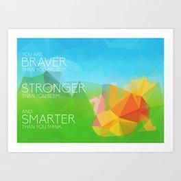 Pooh: Braver, Stronger, Smarter Art Print