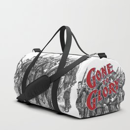 Gone To Glory / Vintage typography redrawn and repurposed Duffle Bag