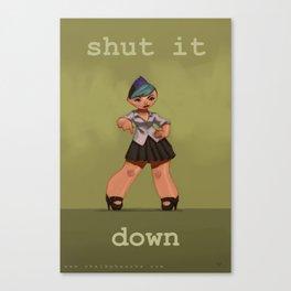 Shut It Down Canvas Print
