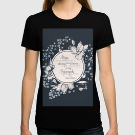 It has always been forever for me Sassenach. Jamie Fraser T-shirt