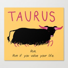 Horrorscopes- Taurus Canvas Print