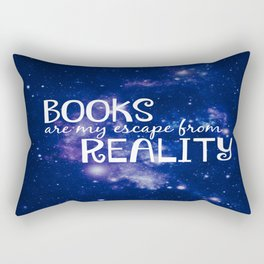 Books Are My Escape From Reality Rectangular Pillow