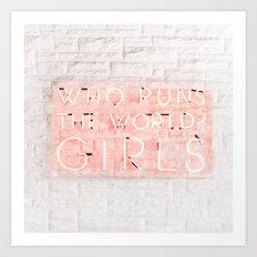 Girls Run The World Neon Sign Pop Art Art Print