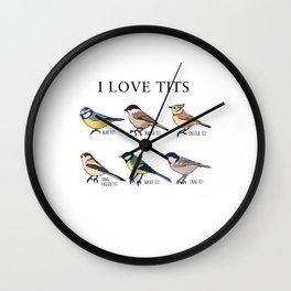 "Bird watching Funny ""I Love Tits"" Gift Wall Clock"