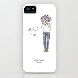Inhale joy iPhone Case