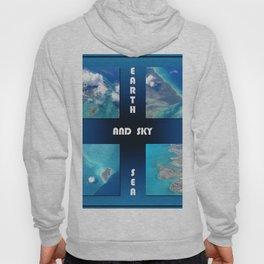 Earth Sea and Sky Hoody