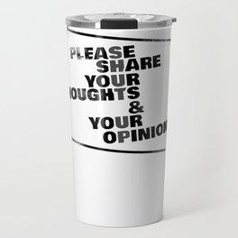 Sarcasm Shut Up Opinion Funny Gift Travel Mug