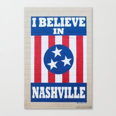 I Believe in Nashville Canvas Print