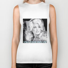 what would dolly do? Biker Tank