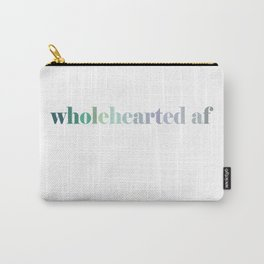 wholehearted af Carry-All Pouch