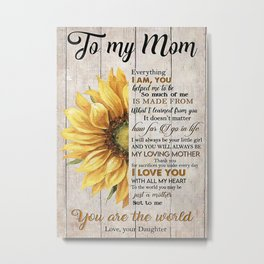Poster TO MY MOM Metal Print