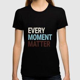 Every Moment Matter Cherry Cream Cupcake T-shirt
