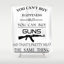 Happiness Guns Shower Curtain