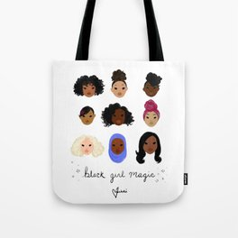 Black Girl Magic (looks) Tote Bag